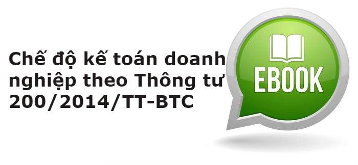 Chế độ kế toán Doanh nghiệp theo Thông tư 200/2014/TT-BTC