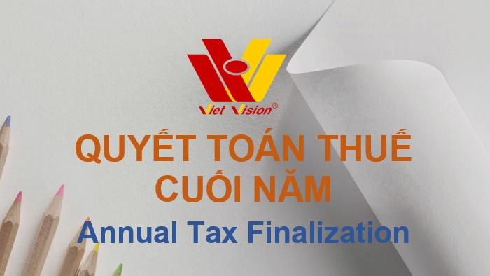 Dịch vụ quyết toán thuế cuối năm - Công ty Dịch vụ kế toán Tầm Nhìn Việt